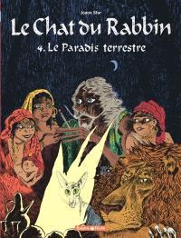 Le chat du rabbin. Volume 4, Le paradis terrestre