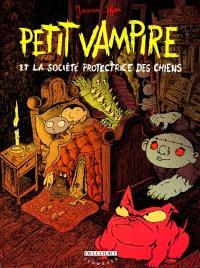 Petit Vampire. Volume 3, Petit Vampire et la Société protectrice des animaux