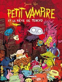 Petit Vampire. Volume 7, Petit Vampire et le rêve de Tokyo