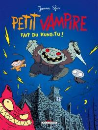 Petit Vampire. Volume 2, Petit Vampire fait du kung fu