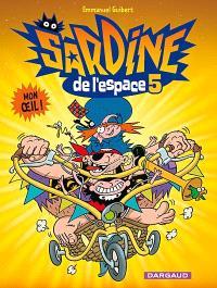 Sardine de l'espace. Volume 5, Mon oeil !
