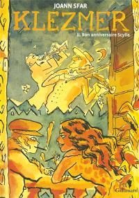 Klezmer. Volume 2, Bon anniversaire Scylla
