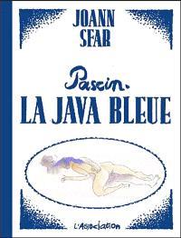 Pascin, la java bleue