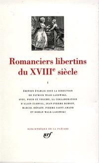 Romanciers libertins du XVIIIe siècle. Volume 1