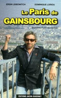 Le Paris de Gainsbourg : itinéraires d'une vie capitale