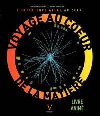 Voyage au coeur de la matière : l'expérience Atlas au CERN