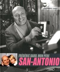 Frédéric Dard, mon père, San Antonio