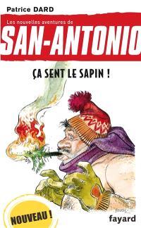 Les nouvelles aventures de San-Antonio. Volume 20, Ça sent le sapin !