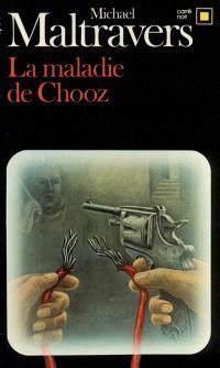 La Maladie de Chooz