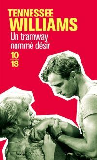 Théâtre. Volume 1, Un tramway nommé désir