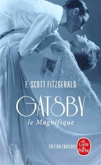 Gatsby le magnifique. Suivi de Dear Scott, dear Max : correspondance entre l'auteur et Maxwell Perkins