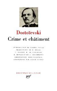 Crime et châtiment; Journal de Raskolnikov; Souvenirs de la maison des morts