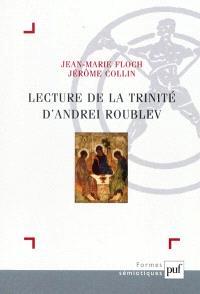 Lecture de la Trinité de Roublev