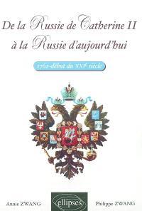 De la Russie de Catherine II à la Russie d'aujourd'hui (1762-début du XXIe siècle)