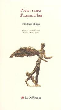 Poètes russes d'aujourd'hui : anthologie bilingue