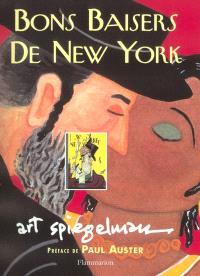 Bons baisers de New York. Précédé de L'art de l'inquiétude