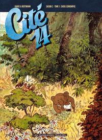 Cité 14 : saison 2. Volume 1, Chers corrompus
