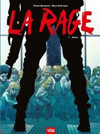 La rage. Volume 1, Amina