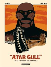 Atar-Gull ou Le destin d'un esclave modèle
