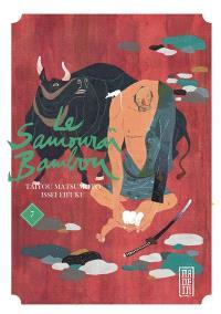 Le samouraï bambou. Volume 7
