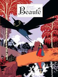 Beauté. Volume 1, Désirs exaucés