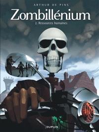 Zombillénium. Volume 2, Ressources humaines