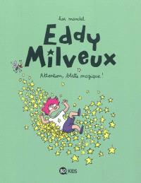 Eddy Milveux. Volume 1, Attention, blatte magique !