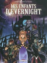 Les enfants d'Evernight. Volume 1, De l'autre côté de la nuit