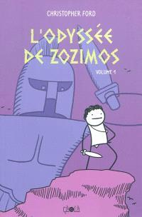 L'odyssée de Zozimos. Volume 1