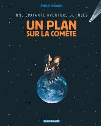Une épatante aventure de Jules. Volume 6, Un plan sur la comète