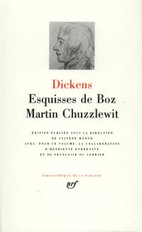 Oeuvres. Volume 8, Esquisses de Boz; Martin Chuzzlewit