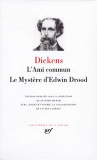 Oeuvres. Volume 9, L'ami commun; Le mystère d'Edwin Drood