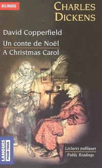 David Copperfield; Un conte de Noël; A Christmas Carol