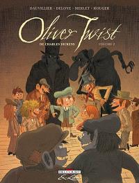 Oliver Twist, de Charles Dickens. Volume 2
