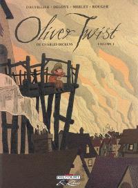 Oliver Twist, de Charles Dickens. Volume 1