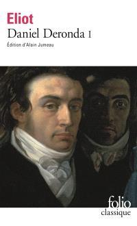 Daniel Deronda. Volume 1