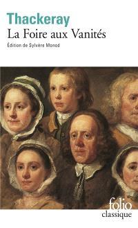 La foire aux vanités : roman sans héros