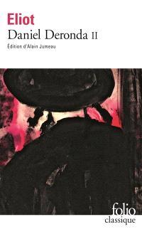 Daniel Deronda. Volume 2