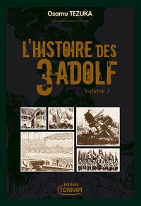 L'histoire des 3 Adolf : édition de luxe. Volume 1