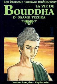 La vie de Bouddha. Volume 1, Kapilavastu