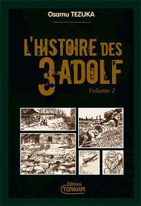L'histoire des 3 Adolf : édition de luxe. Volume 2