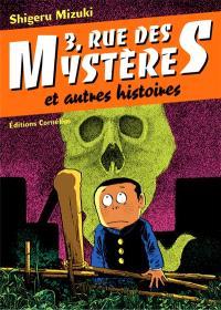 3, rue des Mystères : et autres histoires, 3, rue des Mystères : et autres histoires