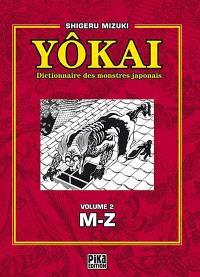 Yôkai : dictionnaire des monstres japonais. Volume 2, M-Z