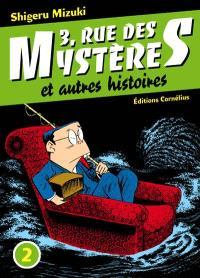 3, rue des Mystères : et autres histoires. Volume 2