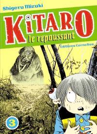 Kitaro le repoussant. Volume 3