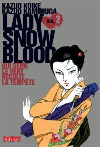 Lady Snowblood. Volume 2, Qui sème le vent récolte la tempête