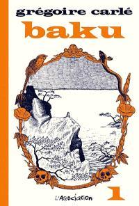 Baku. Volume 1