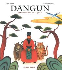 Dangun : père fondateur de la Corée