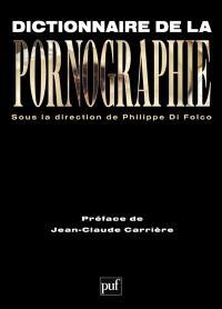 Dictionnaire de la pornographie : suivi d'une galerie de noms et d'une galerie de mots