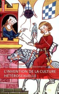 L'invention de la culture hétérosexuelle